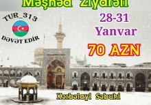 Məşhəd ziyarəti - 28 Yanvar