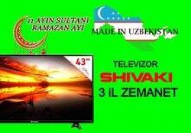 TEZE Shivaki telvizorlarin Topdan ve Perakende satishi