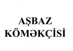 Torqovu erazisinde yerlesen restorana ASBAZ KOMEKCISI teleb olunur