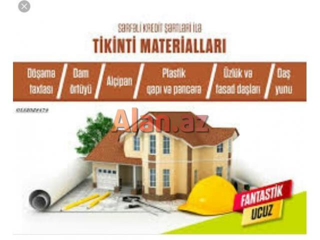 Temir ve tikinti materiallari ve aletlüri Kreditle